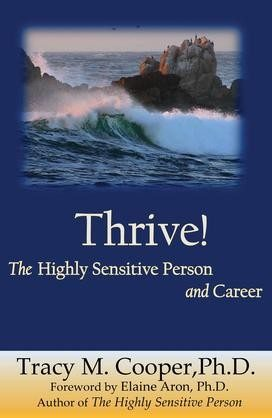 Thrive: The Highly Sensitive Person and Career